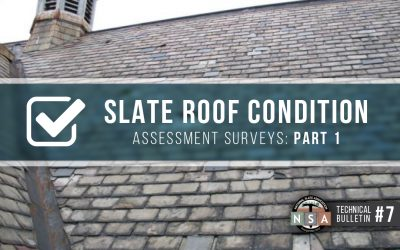 Slate Roof Condition Assessment Surveys – Part 1 – Slate Shingles